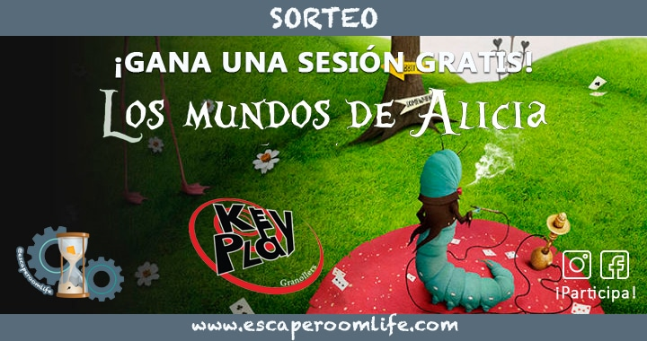 Sorteo Key Play - Los mundos de Alicia