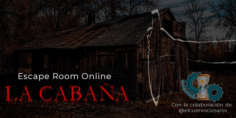 Escape Room Life - La Cabaña