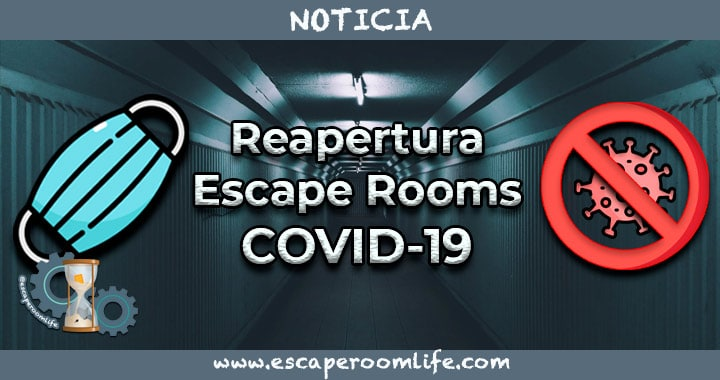 Reapertura escape rooms covid