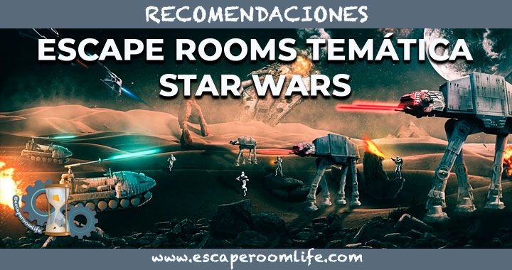 ESCAPE ROOMS TEMÁTICA STAR WARS